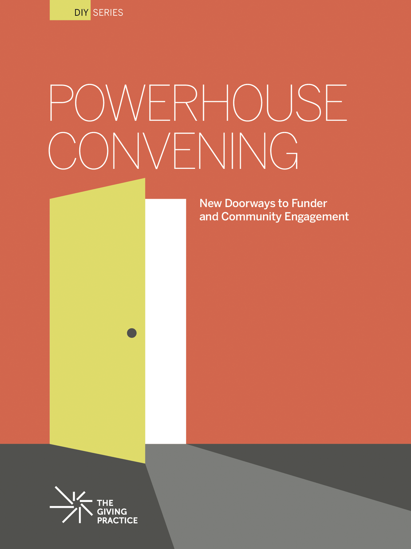Thumbnail of guide cover, entitled Powerhouse Convening: New Doorways to Funder and Community Engagement. Image shows a graphic of a green door opening against and orange background.