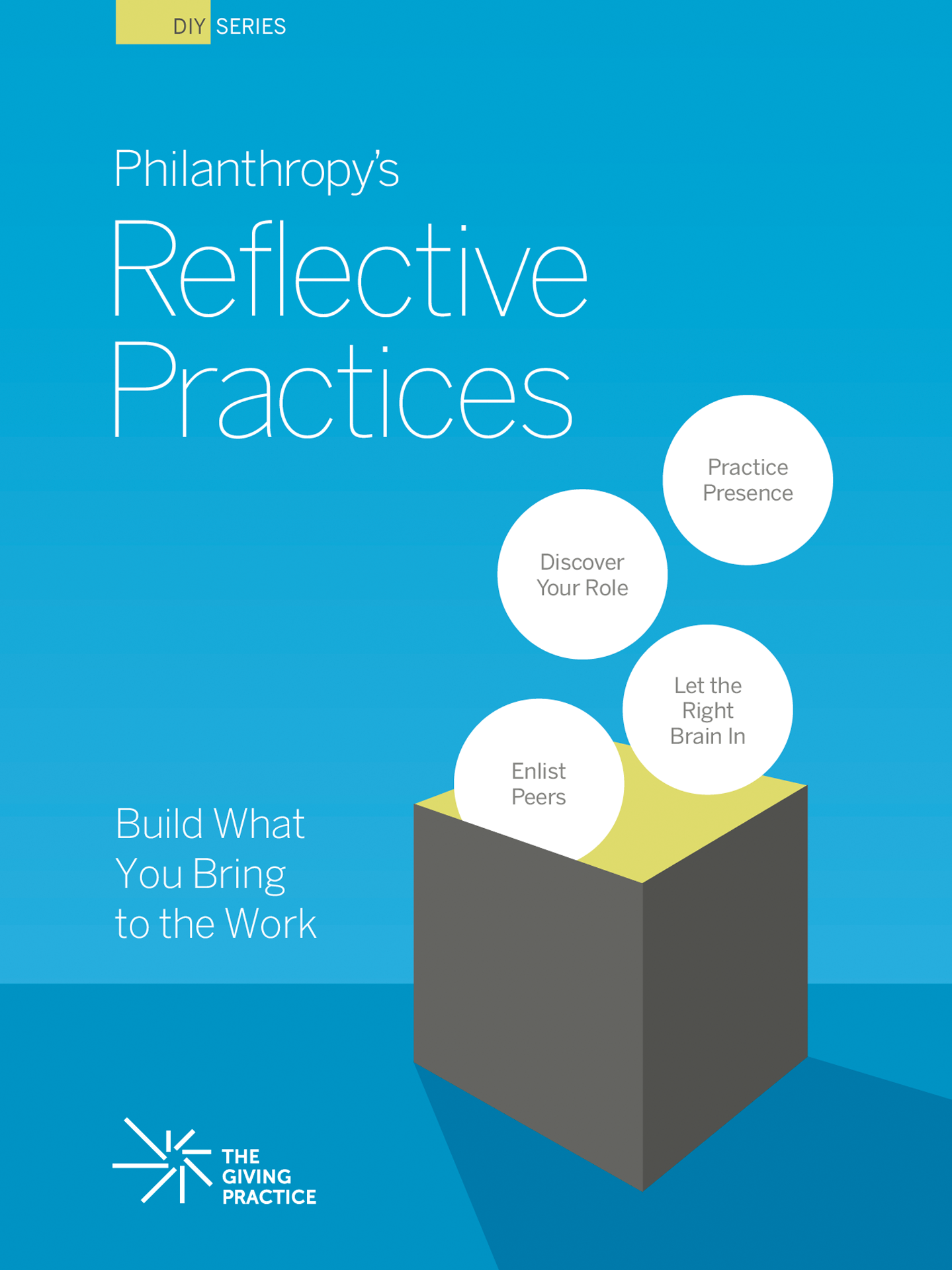 Thumbnail of cover, entitled Philanthropy's Reflective Practices: Build What You Bring to Work