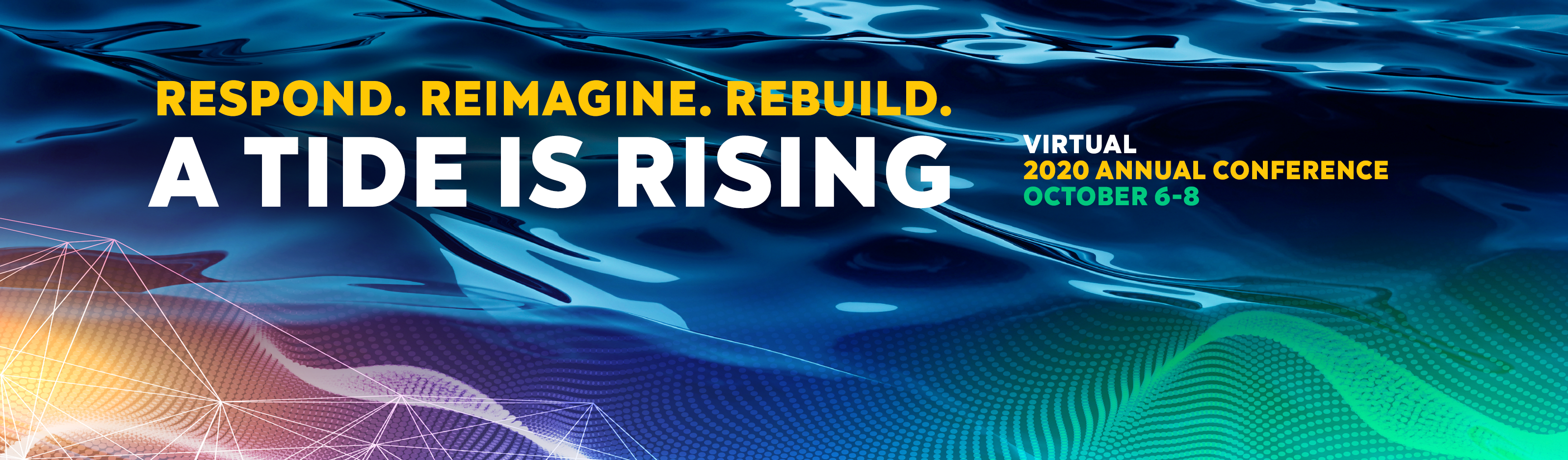 "PNW20 Marquee blue ocean background with theme ""Respond. Reimagine. Rebuild."" A Tide Is Rising"