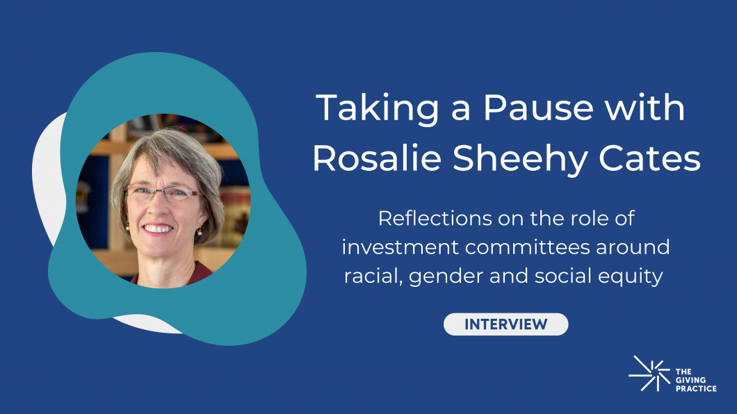 Featured Photo: Taking a Pause of Rosalie Sheehy Cates: Reflections on the role of investment committees around racial, gender and social equity