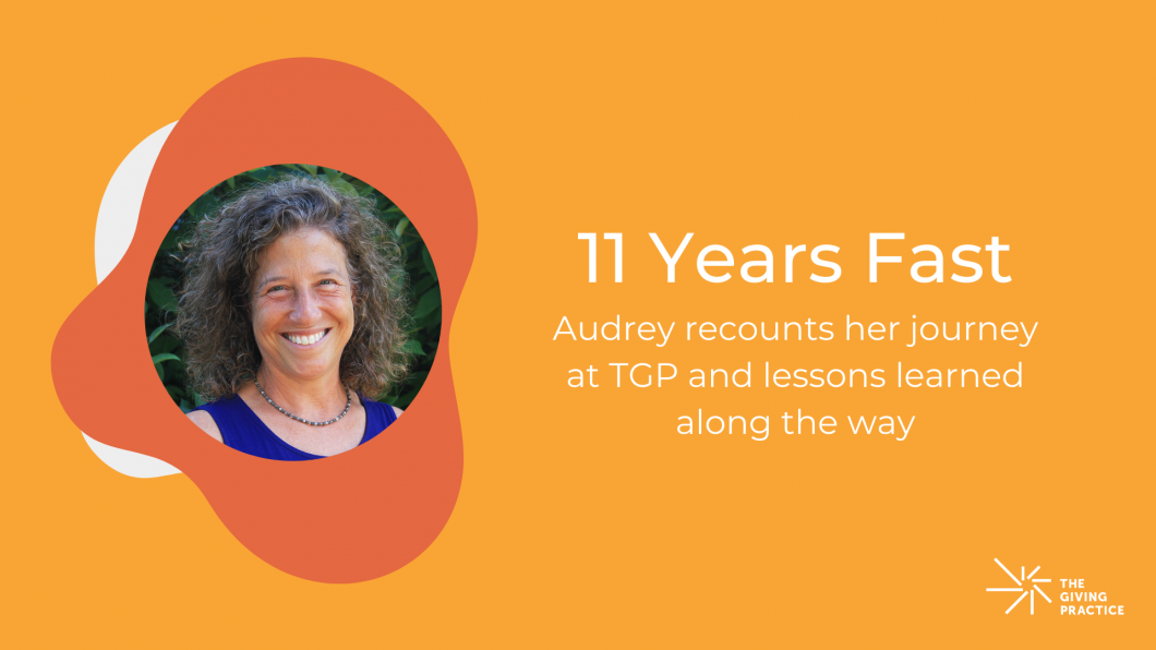 Featured Image with Title: 11 Years Fast. Audrey recounts her journey at TGP and lessons learned along the way.