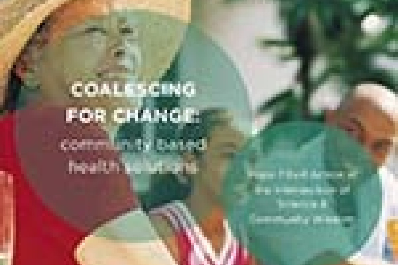 Coalescing for Change - Foundations for Healthy Generations Conference