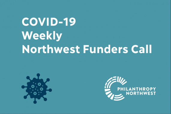 Event Banner for COVID-19 Weekly Northwest Funders Call with virus icon and Philanthropy Northwest logo