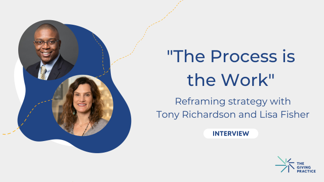 Featured Image with Title: The Process is the Work. Reframing strategy with Tony Richardson and Lisa Fisher. Tony and Lisa's headshots are on the left side.