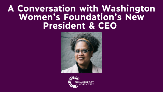 "Graphic with Maria Kolby-Wolfe's headshot and text that says ""A Conversation with WA Women's Foundation's New CEO"""