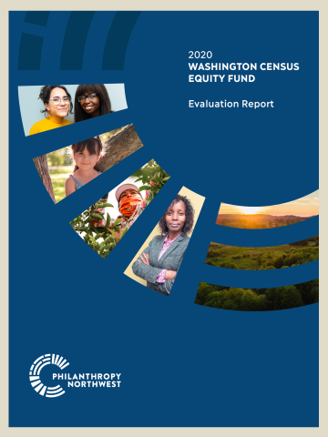 Thumbnail image of report cover, entitled in white text on dark blue background:  2020 Washington Census Equity Fund Evaluation Report. Cutout images of people plus a scenic Washington landscape decorate the cover design.