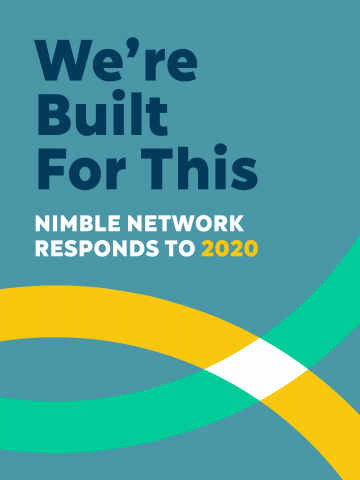 Cover image for report entitled We're Built for This: Nimble Network Responds to 2020. Graphic grey-blue background with title in dark blue and white; across the bottom section two arches in yellow and aqua intersect to form a white diamond
